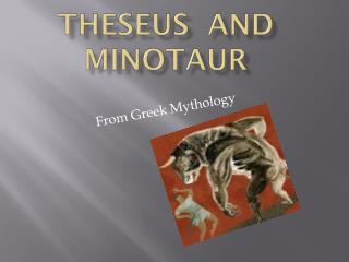 Theseus  and  Minotaur