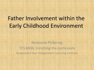 Father Involvement within the Early Childhood Environment