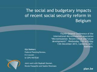 The social and budgetary impacts of recent social security reform in Belgium