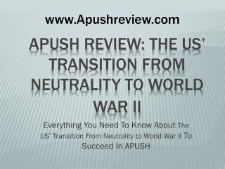 APUSH Review:  The US' Transition From Neutrality to World War II
