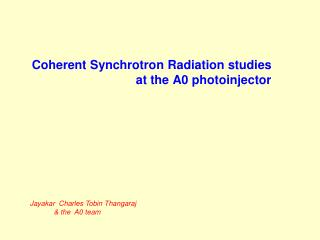 Coherent Synchrotron Radiation studies at the A0 photoinjector