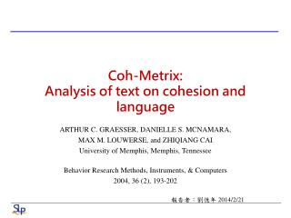 Coh-Metrix : Analysis of text on cohesion and language