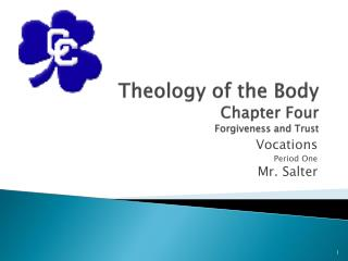 Theology of the Body Chapter  Four Forgiveness and Trust