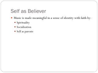 Self as Believer