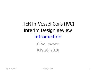 ITER In-Vessel Coils (IVC) Interim Design Review Introduction