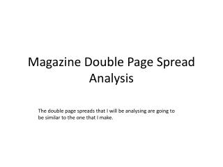 Magazine Double Page Spread Analysis