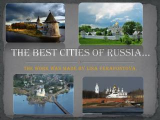 The best cities of Russia…