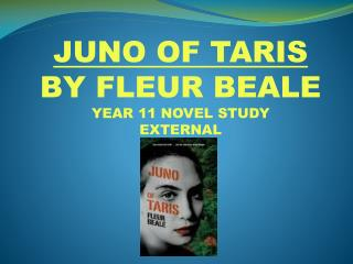 JUNO OF TARIS BY FLEUR BEALE YEAR 11 NOVEL STUDY EXTERNAL