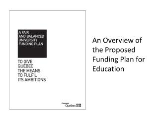 An Overview of the Proposed Funding Plan for Education