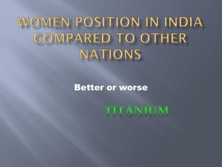 Women position in India compared to other nations