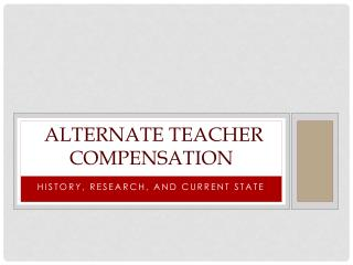 Alternate Teacher Compensation