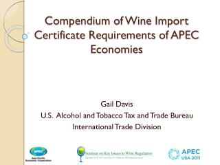 Compendium of Wine Import Certificate Requirements of APEC Economies