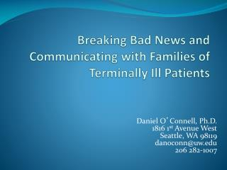 Breaking Bad News and Communicating with Families of Terminally Ill Patients