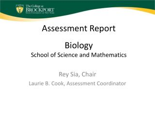 Assessment Report Biology School of Science and Mathematics