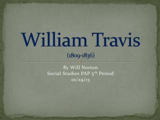 William Travis (1809-1836)