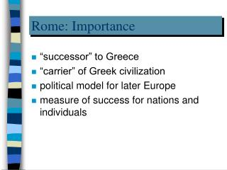 Rome: Importance