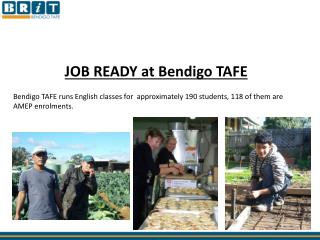 JOB READY at Bendigo TAFE