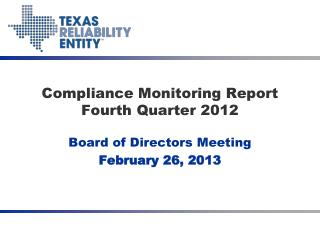 Compliance  Monitoring Report Fourth Quarter 2012