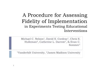 A Procedure for Assessing  Fidelity of Implementation  in Experiments Testing Educational Interventions