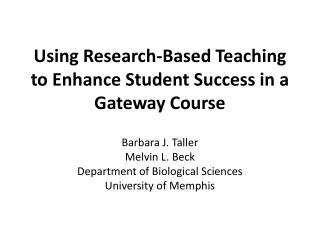 Using Research-Based Teaching to Enhance Student Success in a Gateway Course