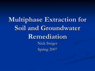 Multiphase Extraction for Soil and Groundwater Remediation