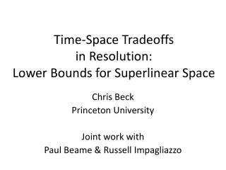 Time-Space Tradeoffs  in Resolution: Lower Bounds for  Superlinear  Space