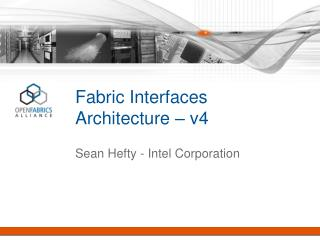 Fabric Interfaces  Architecture – v4