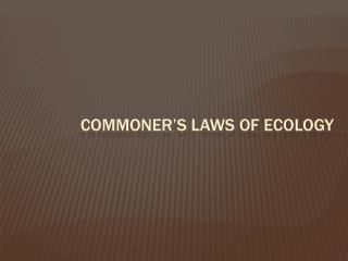 Commoner's laws of ecology
