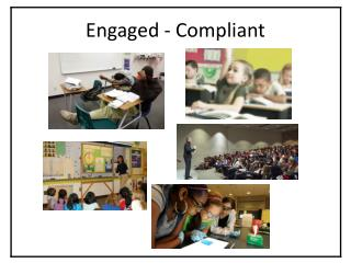 Engaged - Compliant