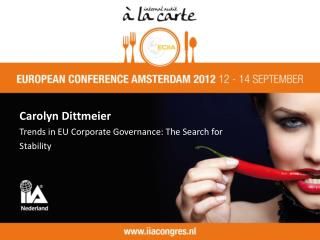 Carolyn Dittmeier Trends in EU Corporate Governance: The Search for Stability