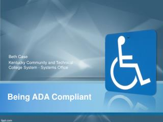 Being  ADA  Compliant