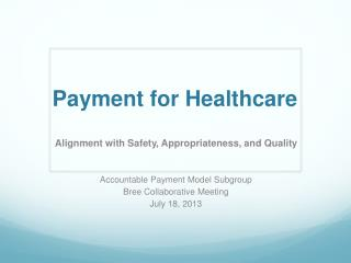 Payment for Healthcare