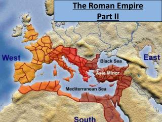 The Roman Empire  Part II