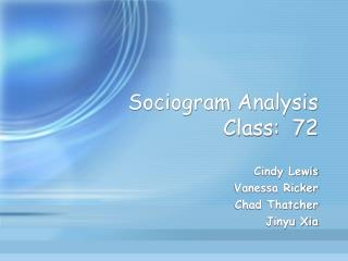Sociogram Analysis Class:  72