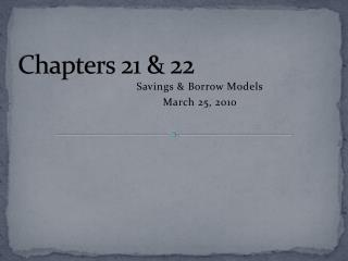 Chapters 21 & 22