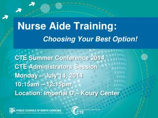 Nurse Aide Training:   Choosing Your Best Option!