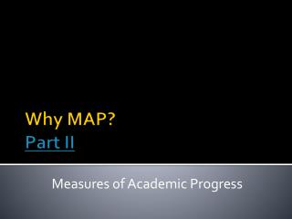 Why MAP? Part II
