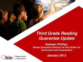 Third Grade Reading Guarantee Update Sasheen Phillips,