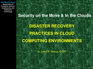 Security on the Move & In the Clouds