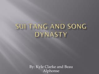 Sui tang and song dynasty