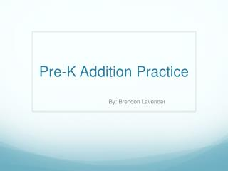 Pre-K Addition Practice