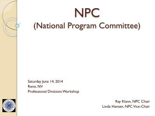 NPC (National Program Committee)