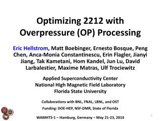 Optimizing 2212 with Overpressure (OP) Processing