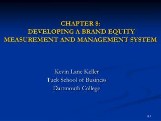 CHAPTER 8:  DEVELOPING A BRAND EQUITY MEASUREMENT AND MANAGEMENT SYSTEM