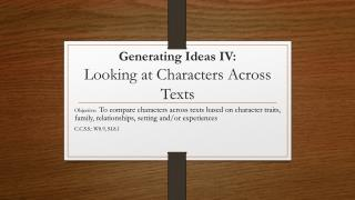 Generating Ideas IV:   Looking at Characters Across Texts