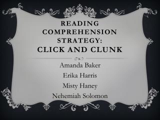Reading Comprehension Strategy: Click and Clunk