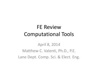FE Review Computational Tools