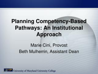 Planning Competency-Based Pathways: An Institutional  Approach
