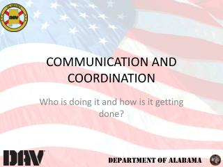COMMUNICATION AND COORDINATION