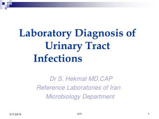 Laboratory Diagnosis of Urinary Tract Infections